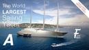 Vidéo Drone SAIL YACHT A Le plus grand voilier du monde à Cannes