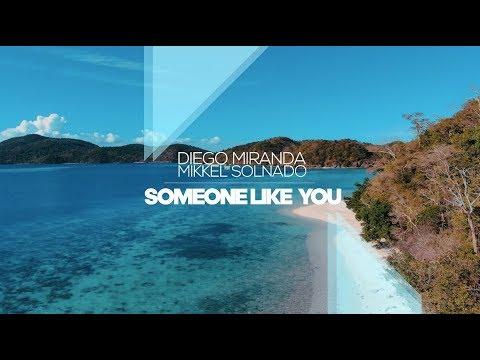 Diego Miranda feat. Mikkel Solnado - Someone Like You - (Lyric Video)