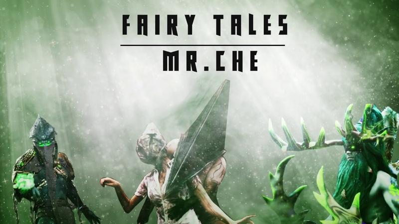 Fairy Tales Mr Che