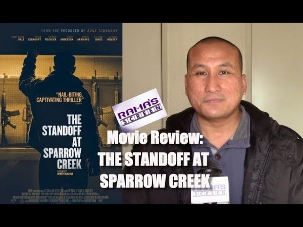 My Review of 'THE STANDOFF AT SPARROW CREEK' Movie A Sharply Written Thriller