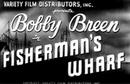 Video Full Film Bobby Breen in Fisherman's Wharf 1940