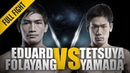 ONE: Eduard Folayang vs. Tetsuya Yamada | January 2016 | FULL FIGHT