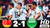 Germany vs Saudi Arabia 2-1 Highlights 08/06/2018
