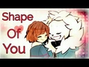 Sans Frisk Shape Of You