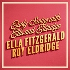 Ella Fitzgerald альбом Early Swing with Ella and Eldridge