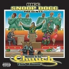 Snoop Dogg альбом Presents Welcome To Tha Chuuch Tha Album