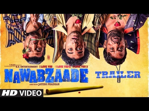 OFFICIAL TRAILER NAWABZAADE Raghav Punit Dharmesh Isha Movie Releasing ► 27July 2018