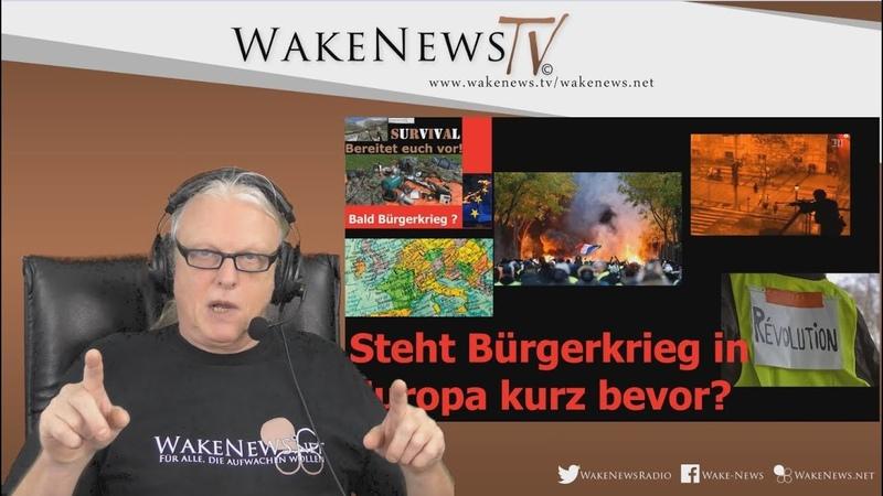 Steht Bürgerkrieg in Europa kurz bevor? - Wake News Radio/TV 20190115