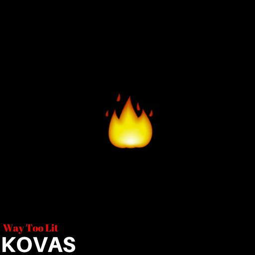 KOVAS альбом Way Too Lit