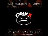 DJ Kay Slay x The Outlawz x Onyx -