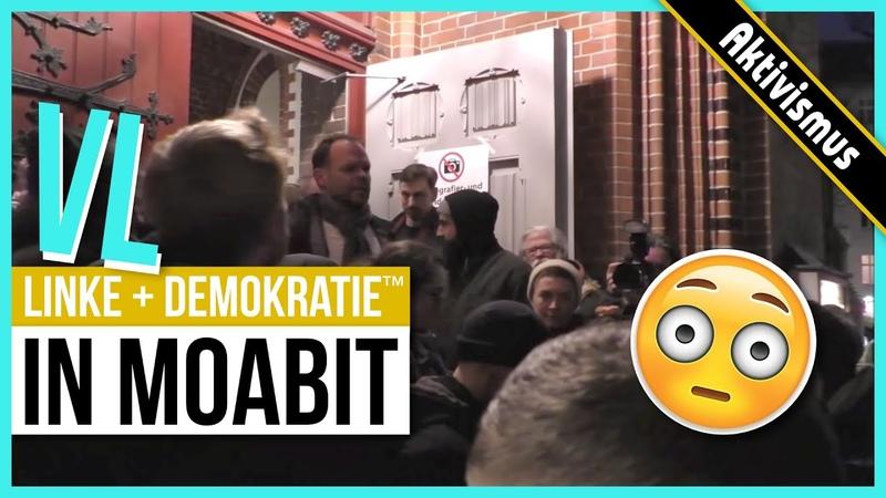 Wahlabend in Moabit - Sieg des Rechts, oder versinken im grünen Schlamm?   AKTIVISMUS