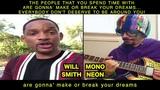 MonoNeon &amp Will Smith -