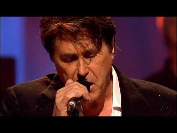 Bryan Ferry - Just Like Tom Thumbs Blues [2007-02-10 London]
