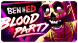 КРОВАВОЕ ВЕСЕЛЬЕ - Ben And Ed - Blood Party
