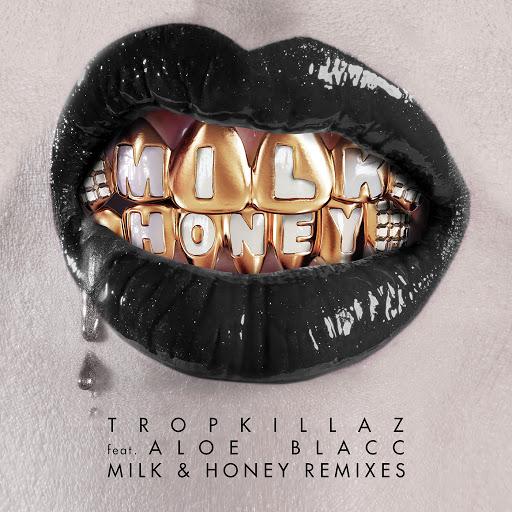 Tropkillaz альбом Milk & Honey (Remixes)