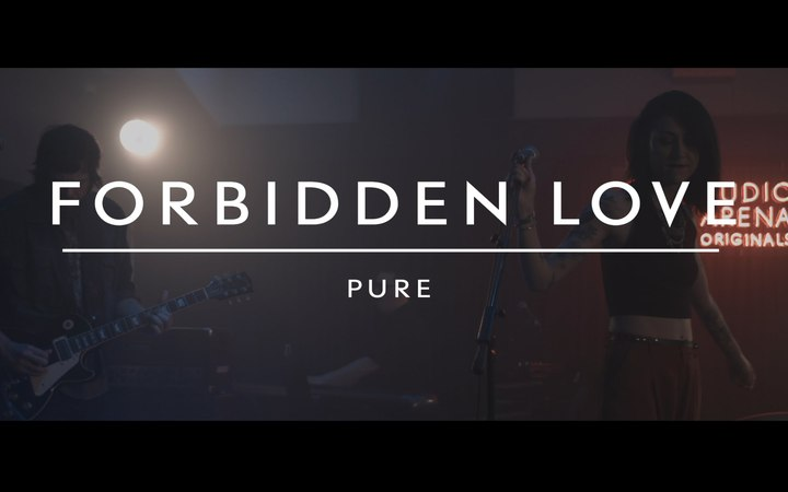 Pure (on AudioArena Originals) - Forbidden Love