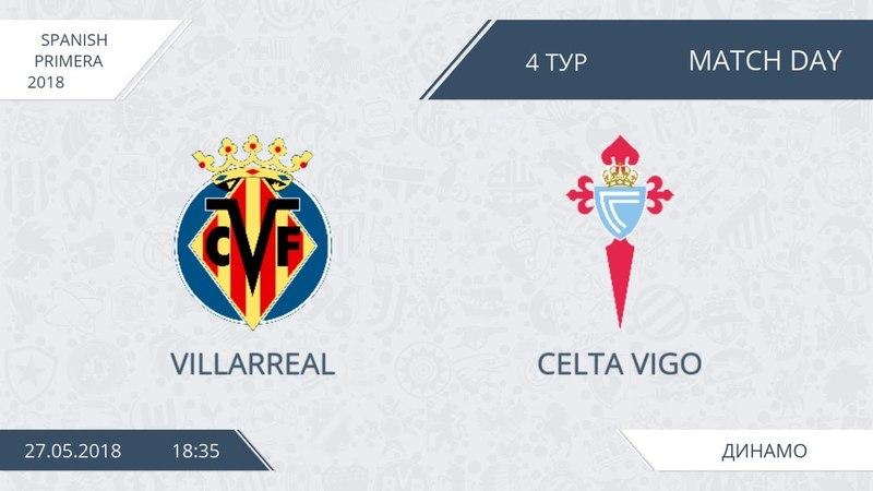 Villarreal 4:1 Celta Vigo, 4 тур (Испания)