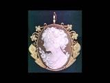 Камея как символ уточнённой красоты Cameo as a symbol of delicate beauty