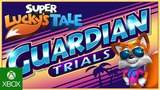 Super Lucky's Tale - Guardian Trials Add On Trailer
