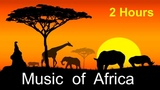 African &amp African Music 2 Hours of Best Africa Music 2017 and 2018 (African Drums Music)