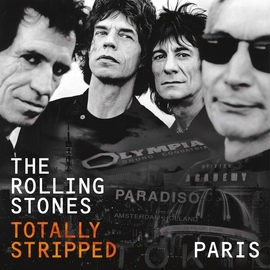 The Rolling Stones альбом Totally Stripped - Paris