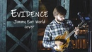 Evidence (Jimmy Eat World cover)