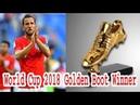 World Cup 2018 Golden Boot Winner Harry Kane Golden Boot Winner Lifestyle Today