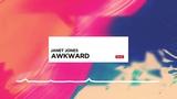 Awkward - Janet Jones