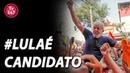 O Brasil está em Brasília para dizer que LulaÉCandidato   Parte 2