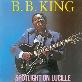B.B. King альбом Spotlight On Lucille