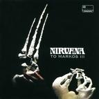 Nirvana альбом To Markos III