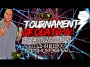 [My1Stream] CZW Tournament of Death IV В ПРЯМОМ ЭФИРЕ