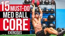 FIX WEAK ABS | 15 Must-Do Med Ball Core Exercises For a STRONG Six Pack