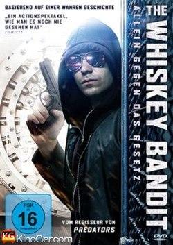 The Whiskey Bandit - Allein gegen das Gesetz (2017)