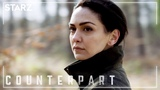 Counterpart 'Anyone From Their World is an Enemy' Season 2 Teaser STARZ