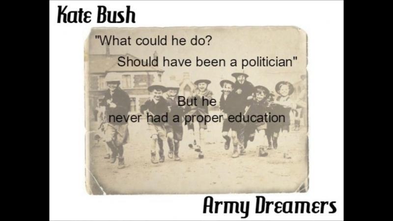 Kate_Bush_-_Army_Dreamers__lyrics__(MosCatalogue.net).mp4