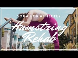 Yoga for Athletes Hamstring Rehab #LiveULTRA