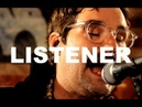 Listener (Session 2) - There's Money in The Walls Live at Little Elephant (1/3)
