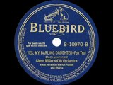 1940 Glenn Miller - Yes, My Darling Daughter (Marion Hutton, vocal)