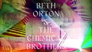 Beth Orton The Chemical Brothers - 'I Never Asked To Be Your Mountain'