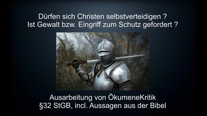 Christen und Selbstverteidigung - Erlaubt oder Verboten - Zum Schwert greifen - Grundgesetz