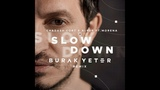Chadash Cort &amp ALP3R ft. Morena - Slow Down (Burak Yeter Remix)