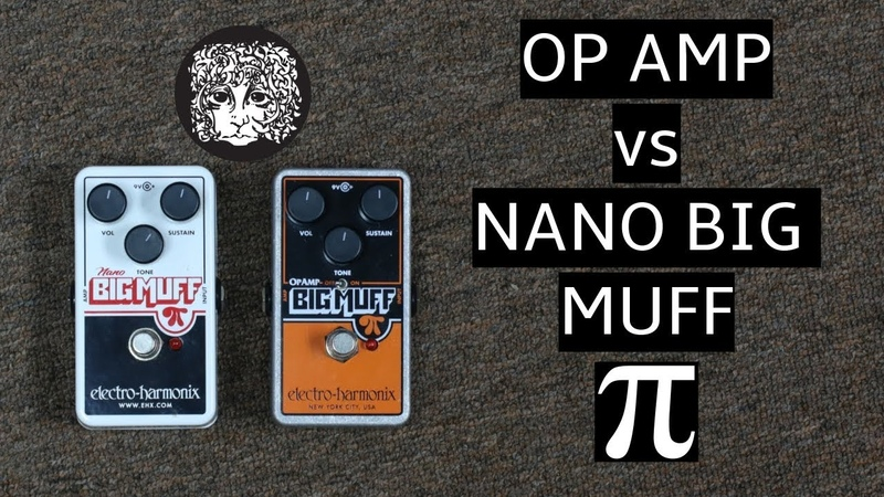 Electro-Harmonix Op-amp Big Muff Pi vs Nano Big Muff Pi Comparison Demo