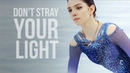 Evgenia Medvedeva dont stray your light