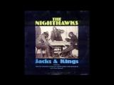 THE NIGHTHAWKS Got A Mind To Travel