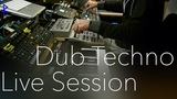 Rufes Live dub techno session Elektron machines + TI2