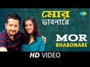 Mor Bhabonare (Duet)   Hawa Bodol   Bengali Movie   Parambrata, Rudranil, Raima Sen   HD