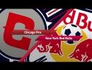 МЛС 2018. Чикаго Файр - Нью_Йорк Ред Булл. Обзор матча