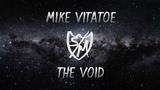 Mike Vitatoe - The Void
