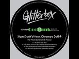 Slam Dunk'd Feat. Chromeo &amp Al-P - No Price (Art Of Tones Extended Disco Mix)